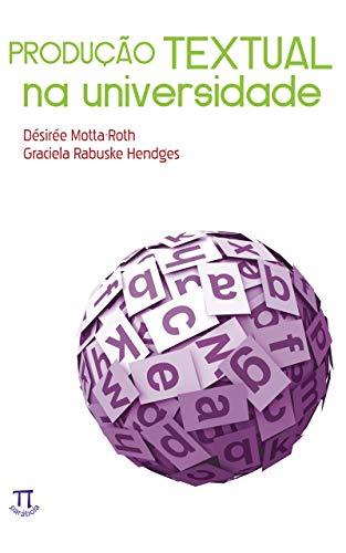 Produção textual na universidade (Estratégias de ensino Livro 20)
