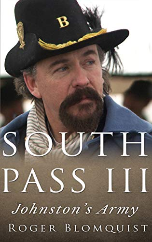 South Pass III: Johnston's Army (English Edition)