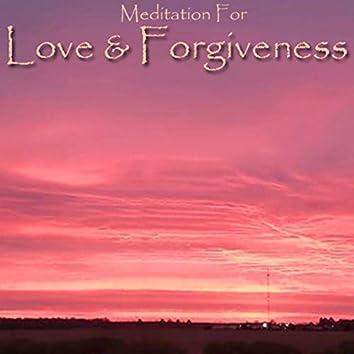 Meditation for Love & Forgiveness