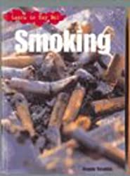 Image: Learn to Say No: Smoking (Learn to Say No) | Paperback: 32 pages | by Angela Royston (Author). Publisher: Heinemann Educational Books - Library Division (June 2001)