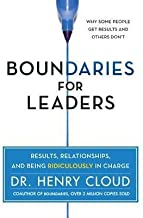 Cloud, Henry ( Author )(Boundaries for Leaders: Results, Relationships, and Being Ridiculously in Charge) Hardcover