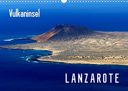Vulkaninsel Lanzarote (Wandkalender 2022 DIN A3 quer)