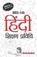 BES145 Hindi Shikshan Prvidhi (IGNOU Help book for BES-145 in Hindi Medium) - 2018