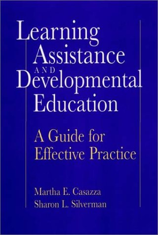 Learning Assistance And Developmental Education A Guide For Effective Practice