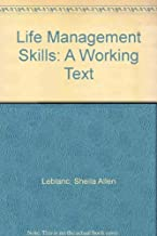 Life Management Skills: A Working Text