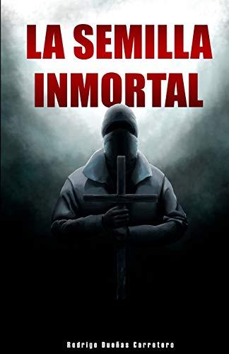 La semilla inmortal: El pasado maldito