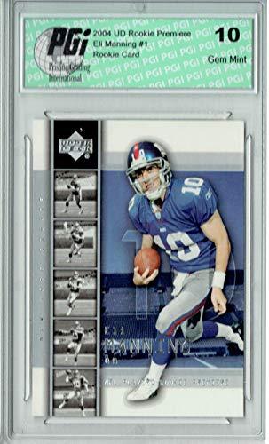 Eli Manning 2004 Upper Deck Rookie Premiere #1 Rookie Card PGI 10...