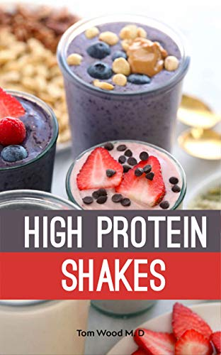 High Protein Shakes (English Edition)