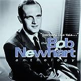Something Like This... The Bob Newhart Anthology