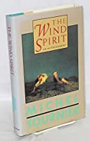 The Wind Spirit: An Autobiography
