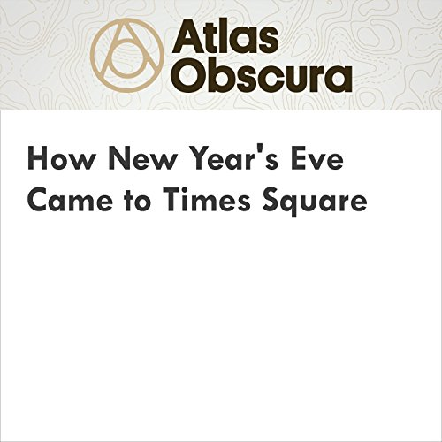 How New Year's Eve Came to Times Square audiobook cover art