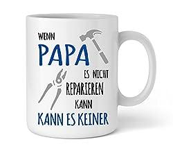 Shirtinator Papa Geschenkideen Tasse mit Spruch I Papa reparieren I Vater Geburtstag Geschenk-e Vatertag Vatertagsgeschenk