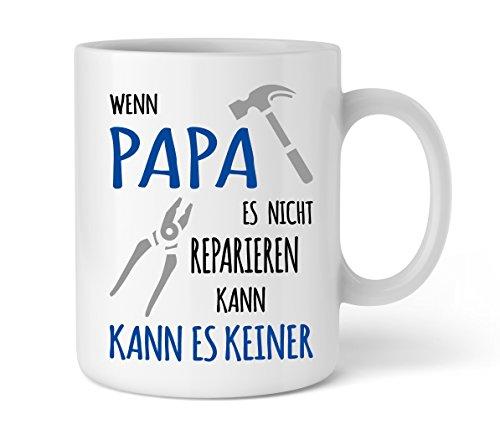 Shirtinator Papa Geschenkideen Tasse mit Spruch I Papa reparieren I Vater Geburtstag Geschenk-e Vatertag Vatertagsgeschenke