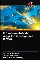 Il fondamentale dei raggi X e il design dei farmaci