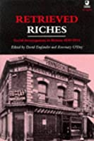 Retrieved Riches: Social Investigation in Britain, 1840-1914