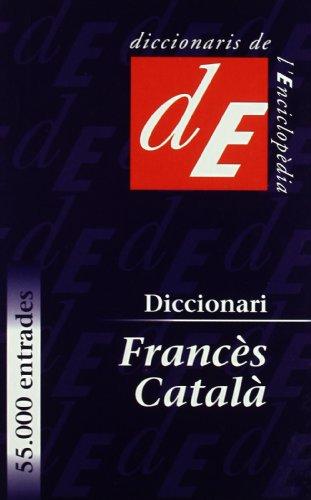 Nou Diccionari Francès-Català: 45 (Diccionaris Bilingües)