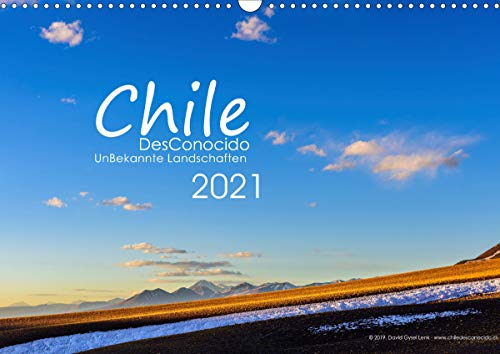 Chile DesConocido (Wandkalender 2021 DIN A3 quer)