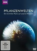 Pflanzenwelten - Die geheime Macht auf unserem Planeten