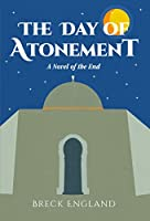 The Day of Atonement: A Novel of the End