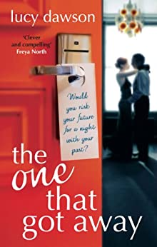 The One That Got Away by [Lucy Dawson]