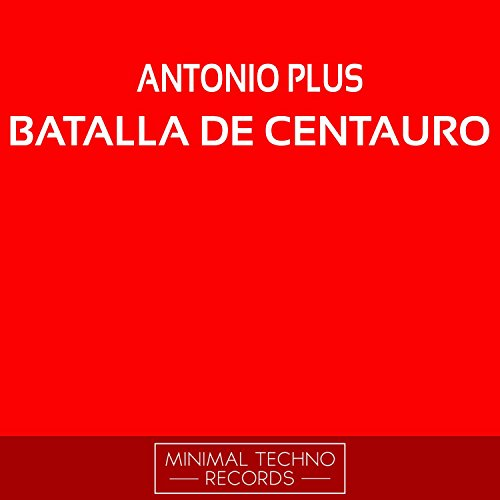 Batalla De Centauro (Original Mix)