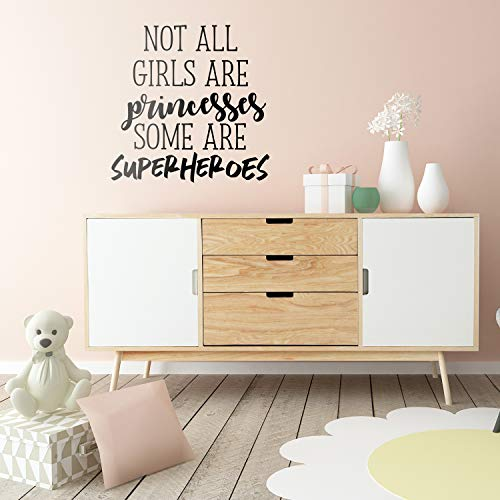Vinyl Wall Art Decal - Not All Girls are Princesses Some are Superheroes - 23