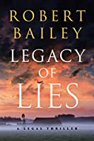 Legacy of Lies: A Legal Thriller (Bocephus Haynes)