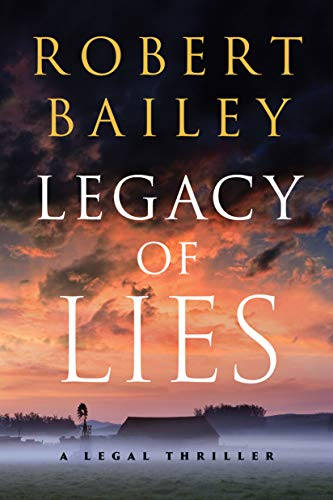 Legacy of Lies: A Legal Thriller (Bocephus Haynes Book 1) by [Robert Bailey]