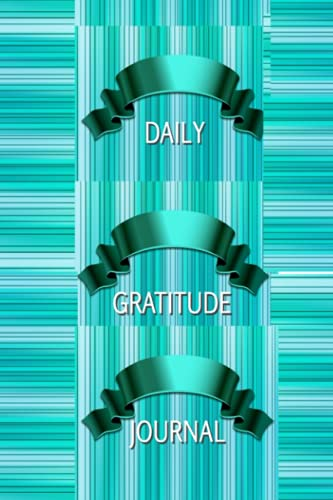 DAILY GRATITUDE JOURNAL NOTEBOOK: 150 White Lined Pages: Glossy Finish Softcover