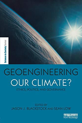 Geoengineering our Climate? (Science in Society)