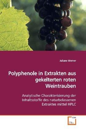Werner, J: Polyphenole in Extrakten aus gekelterten rotenWei