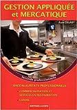 Gestion appliquée et mercatique 2de prof Bac Pro cuisine de Delaby ( 18 juillet 2011 ) - Bertrand-Lacoste; Édition 2011 (18 juillet 2011) - 18/07/2011