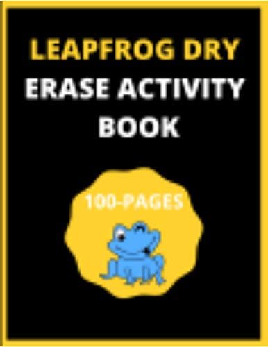 Leap Frog Dry Erase Activity Book: 100 Pages Preschool Practice Handwriting Workbook, Activity Book for Boys, and Girls (English Edition)