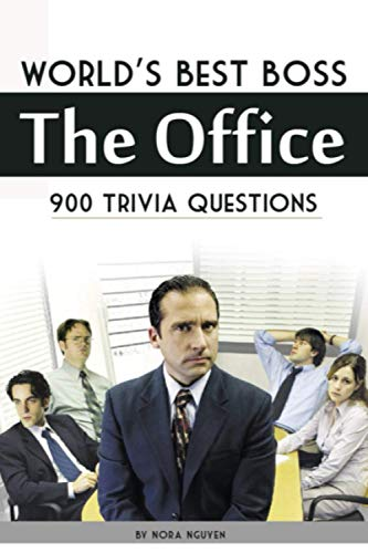 Compare Textbook Prices for World's Best Boss - The Office: 900 Trivia Questions  ISBN 9798679252547 by Nguyen, Nora