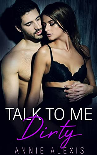 Talk To Me Dirty: Alpha Male Romance Collection (English Edition)