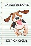 CARNET DE SANTÉ DE MON CHIEN: Carnet de santé pour consultation vétérinaire | Taille idéale : 120 pages | Suivi médical pour votre chien, chiot ou animal de compagnie