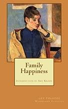 Family Happiness (Wiseblood Classics) (Volume 15)