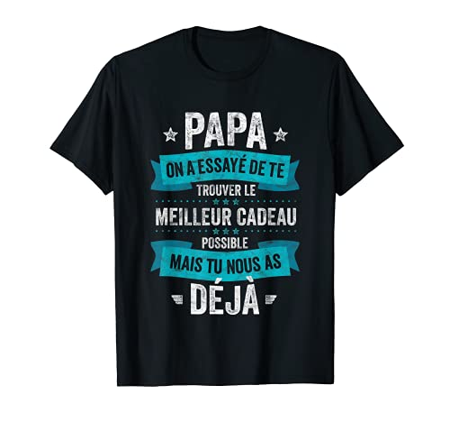 Homme Papa Le Meilleur C'est Nous Fille Fils Homme Humour T-Shirt