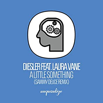 A Little Something (Sammy Deuce Remix)