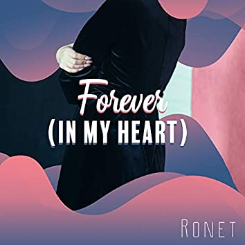 Forever (In My Heart)