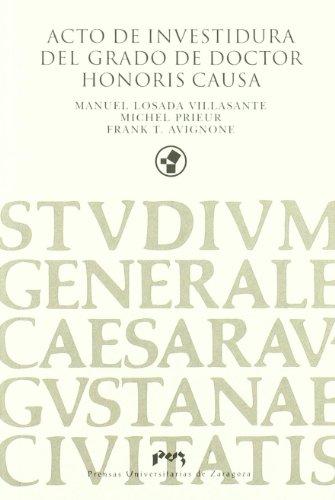Acto de investidura del grado de doctor honoris causa de Manuel Losada, Michel Prieur y Frank T. Avignone (Colección Paraninfo)
