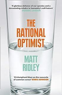 Rational Optimist: How Prosperity Evolves (Fourth Estate)
