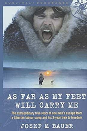 As Far as My Feet Will Carry Me by Joseph Martin Bauer(2003-07-24)