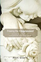 Freeing the Oppressed: A Call to Christians Concerning Domestic Abuse