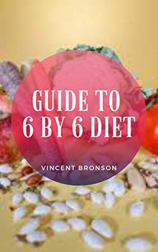 Guide to 6 by 6 Diet