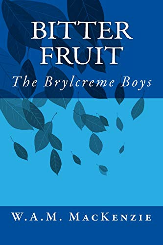 Bitter Fruit: The Brylcreme Boys