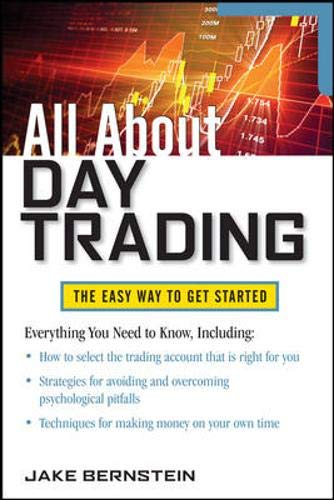 All About Day Trading (All About Series): The Easy Way to Get Started