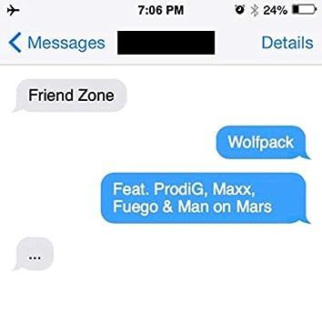 Friend Zone (feat. Prodig, Maxx, Fuego & Man on Mars)