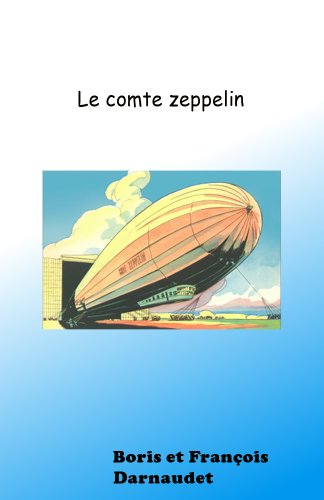 ZEPPELIN EN DANGER !: Le comte-Zeppelin