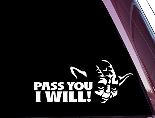 Pass You I Will! - FUNNY Precision-cut Vinyl Decal